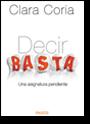 Decir Basta, por Clara Coria, 1ª edición