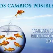 Los cambios posibles – Taller de reflexión – 2015