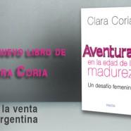 «Aventuras en la edad de la madurez», nuevo libro de Clara Coria